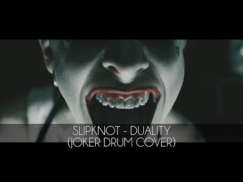 SLIPKNOT - DUALITY (JOKER OF SUICIDE SQUAD DRUM COVER)