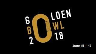 2018 Golden Bowl Livestream | Day 3