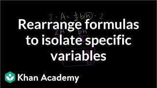 Rearrange formulas to isolate specific variables