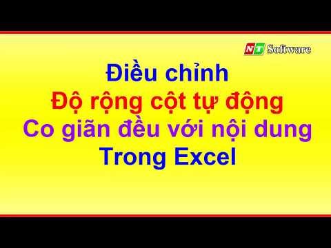 dieu chinh do rong cot tu dong theo noi dung cot trong excel