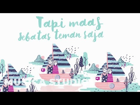 Sheryl Sheinafia - Sebatas Teman [Official Lyric Video]