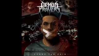 Demon Prayers - 03 Damnation Enslaved (Evoke the Pain 2014)