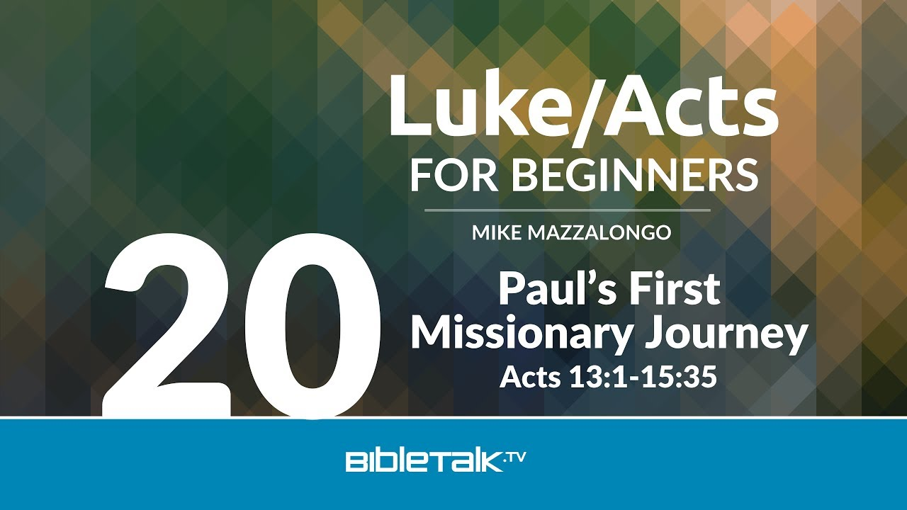 20. The Ministry of Paul