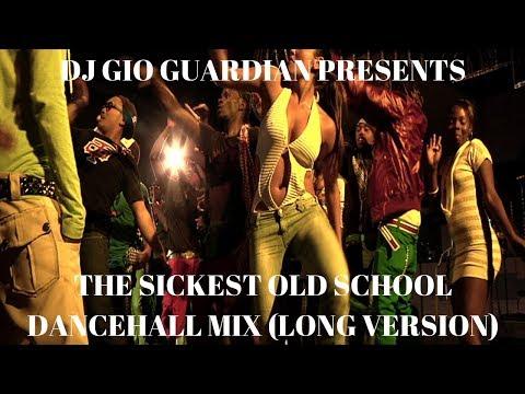 THE SICKEST OLD SCHOOL DANCEHALL MIX {LIVE} [DJ GIO GUARDIAN]