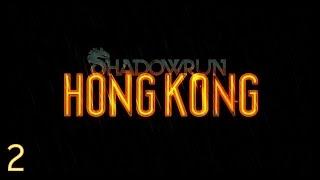 Shadowrun - Hong Kong ep2
