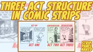 Three Act Structure In Comic Strips | Strip Panel Naked