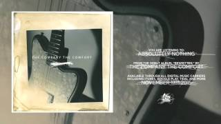 Absolutely Nothing - The Company The Comfort