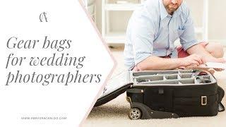 Choosing a gear bag for wedding photography