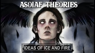 ASOIAF Theories: The Possession, The Abomination