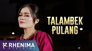 Download lagu Talambek Pulang Kardi Tanjung By Rhenima Mp3
