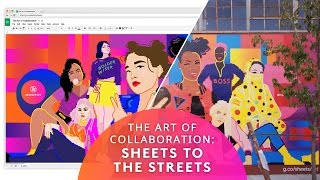 The Art of Collaboration: From Sheets to the Streets