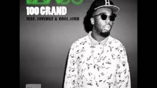100 grand- Iamsu Ft. Juvenile & Kool John
