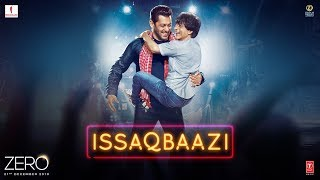 Issaqbaazi  - Official Video Song