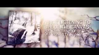 Video Abyss, Watching Me - The Oil, The Canvas (ft. Garret Rapp of The