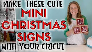 Make These Mini Christmas Signs With Your Cricut