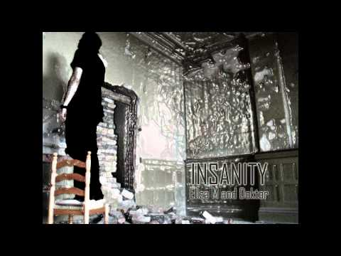 Insanity - Eliza M and Doktor