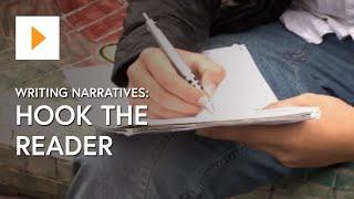 Writing Narratives: Hook The Reader
