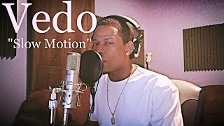 """Trey Songz - Slow Motion """"Cover"""" By: @VedoTheSinger"""
