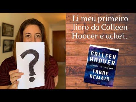 Lendo novos autores em 2020 - Colleen Hoover - Tarde Demais