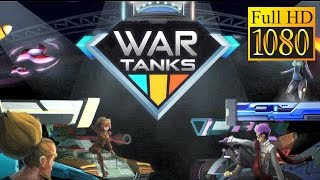 War Tanks - Multiplayer Game  Game Review 1080P Official Hypernova Interactive Action 2016