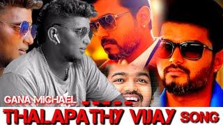 Thalapathy Vijay Birthday Anthem | 2018 | Gana Michael | Meendhakari Media