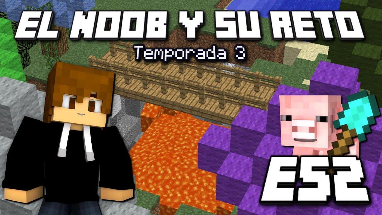 RENACE EL VOLCAN!!! – E52 El Noob y su Reto 3 – [LuzuGames]