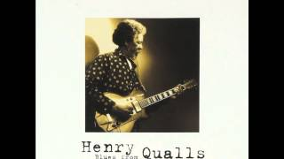 Henry Qualls - Can t Stand To See You Go
