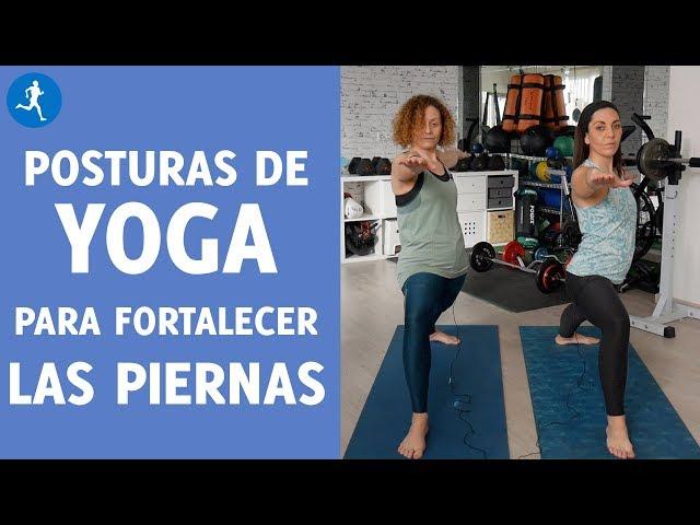 SECUENCIA DE 5 POSTURAS de YOGA para fortalecer las PIERNAS | Vitónica