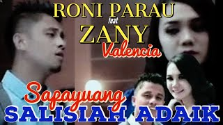 RONI PARAU & ZANY VALENCIA - SAPAYUANG SALISIAH ADAIK - Lagu Minang Terbaru
