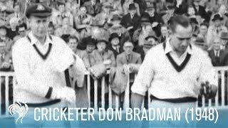 Legendary Cricketer Don Bradman Hits First Century of 1948   British Pathé