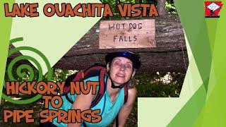 Lake Ouachita Vista Trail - Hickory Nut Mountain to Pipe Springs section.