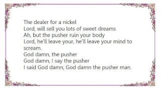 John Kay - The Pusher Lyrics