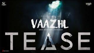 Vaazhl Trailer