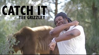 Tee Grizzley   Catch It