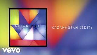 Brian Eno - Kazakhstan (Audio)