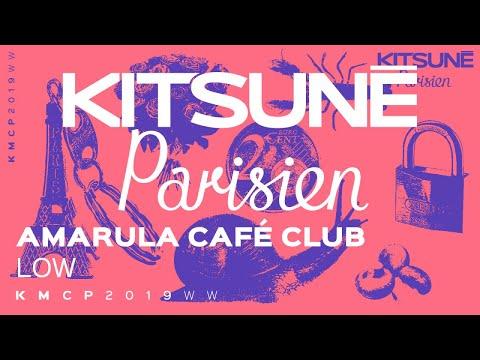 Amarula Café Club - Low | Kitsuné Parisien