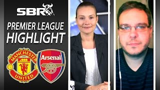 Manchester United Vs Arsenal 28/02/16  Premier League Picks