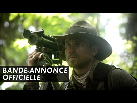 Lost City of Z - La Cité Perdue de Z