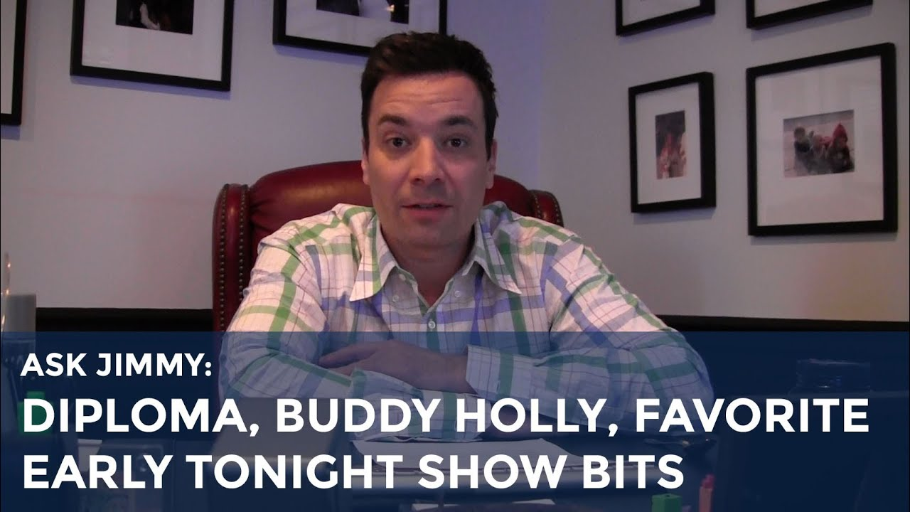 Ask Jimmy: Diploma, Buddy Holly, Favorite Early Tonight Show Bits thumbnail
