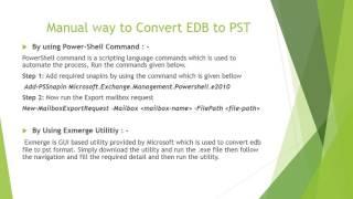 Convert Exchange EDB to PST & Backup Mailbox before Deleting