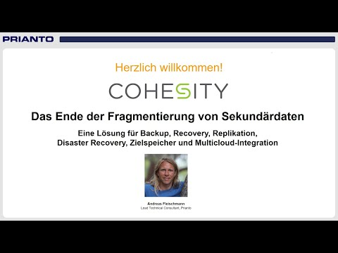 Cohesity - Eine Lösung für Backup, Recovery, Replikation, DR, Zielspeicher & Multicloud-Integration
