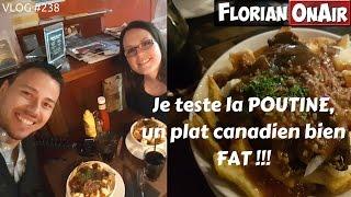 La POUTINE, un plat québécois bien FAT - VLOG #238