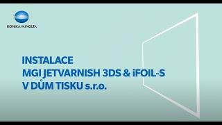 Video: Stačí 80 vteřin a MGI Jetvarnish 3DS & iFoils-S už jede