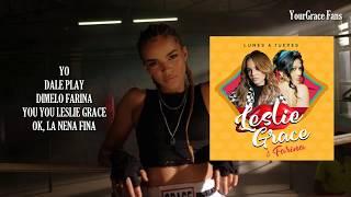 Leslie Grace, Farina   Lunes A Jueves Lyrics