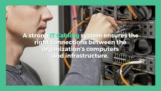 What is the Importance of Strong IT Cabling System for an Organization?