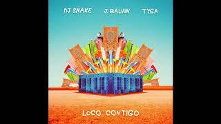 DJ Snake   Loco Contigo Ft. J Balvin, Tyga (Clean Audio)