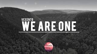 We Are One - Vexento [No Copyright Music]