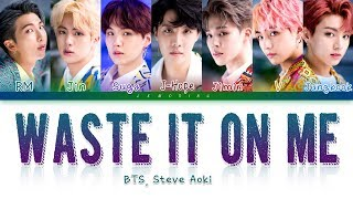 BTS (방탄소년단), Steve Aoki   Waste It On Me [Color Coded LyricsEng] (Korean Subtitles)