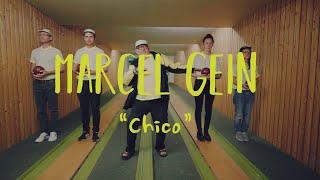 """Marcel Gein – """"Chico"""""""