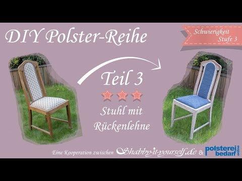 Einen Stuhl mit Rückenlehne selber polstern ★ Das große Polster-Tutorial TEIL 3